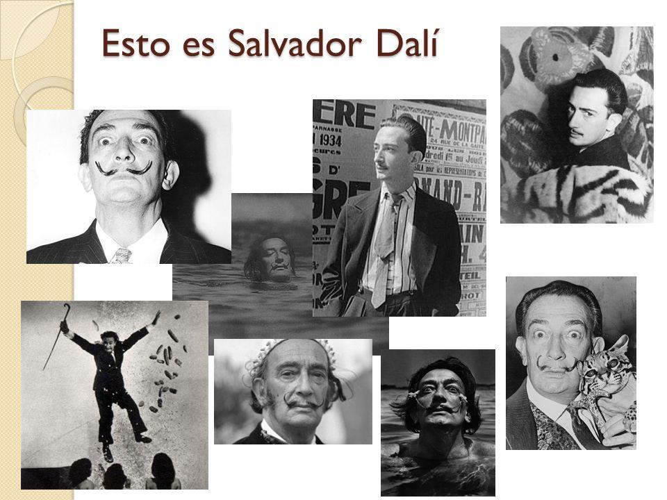 Esto es Salvador Dalí