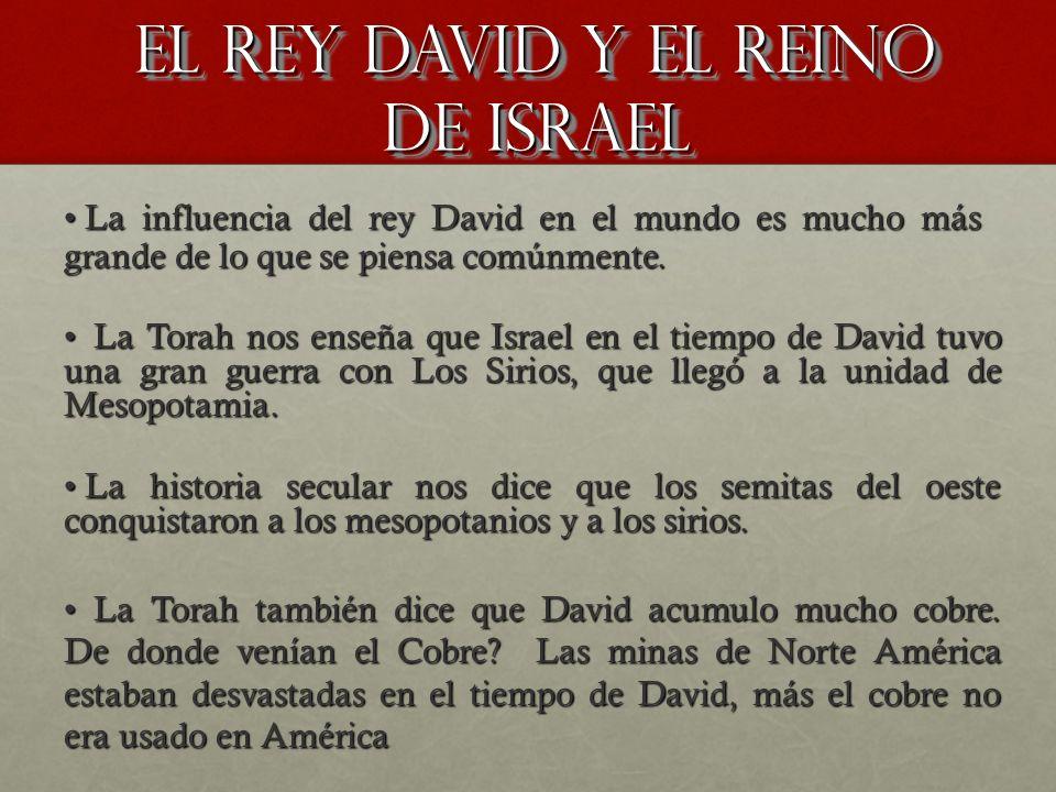EL REY DAVID Y EL REINO DE ISRAEL