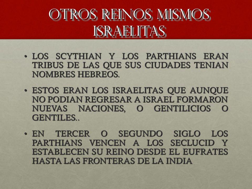 OTROS REINOS MISMOS ISRAELITAS