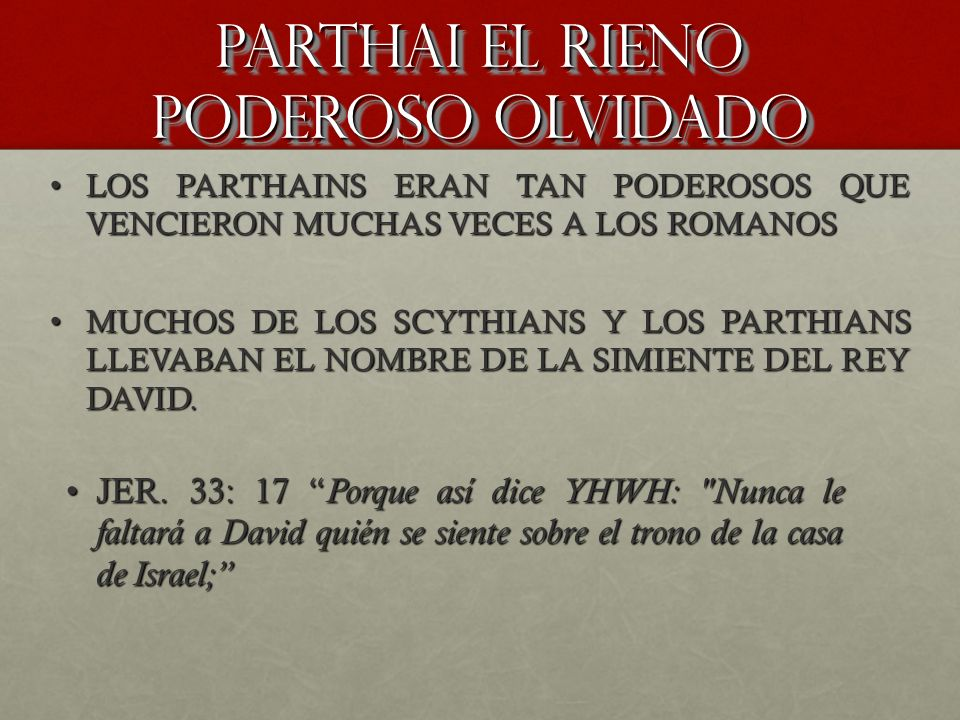 PARTHAI EL RIENO PODEROSO OLVIDADO