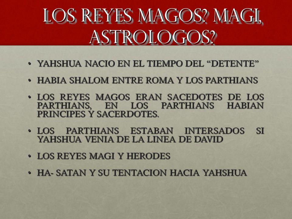LOS REYES MAGOS MAGI, ASTROLOGOS