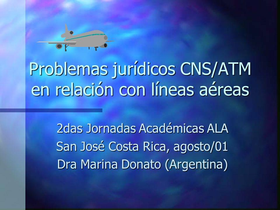 Problemas jurídicos CNS/ATM en relación con líneas aéreas