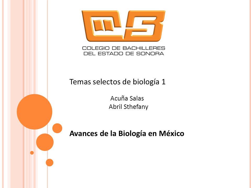 Temas selectos de biología 1