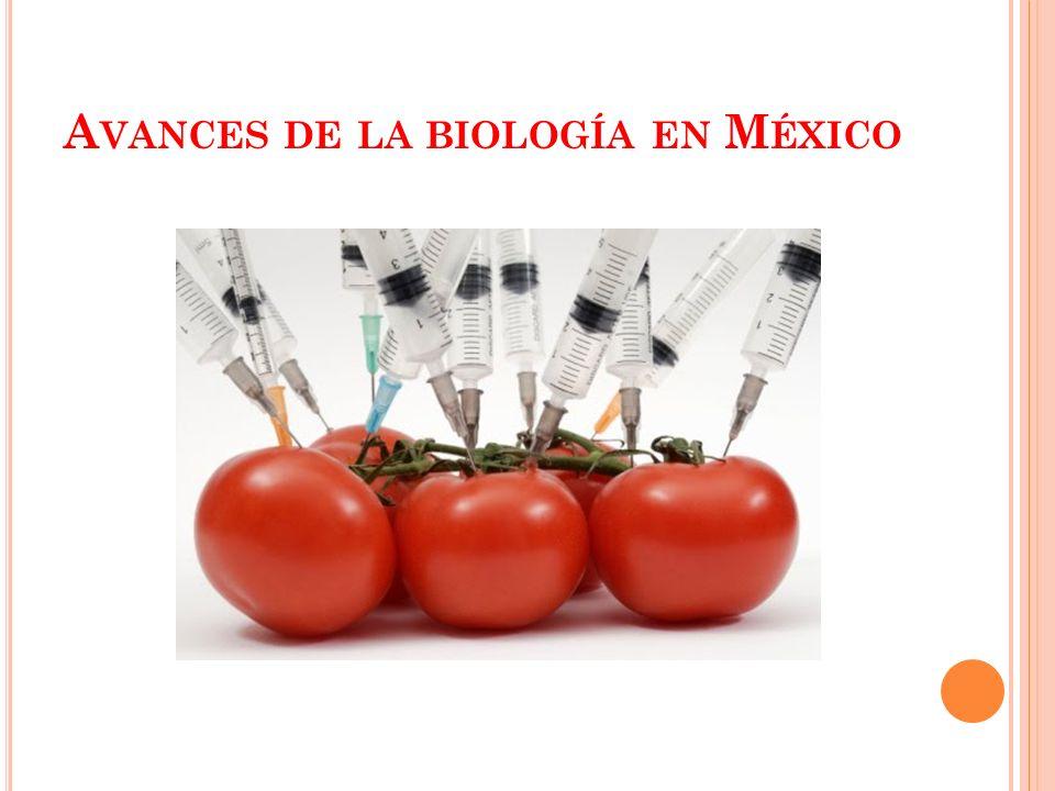 Avances de la biología en México