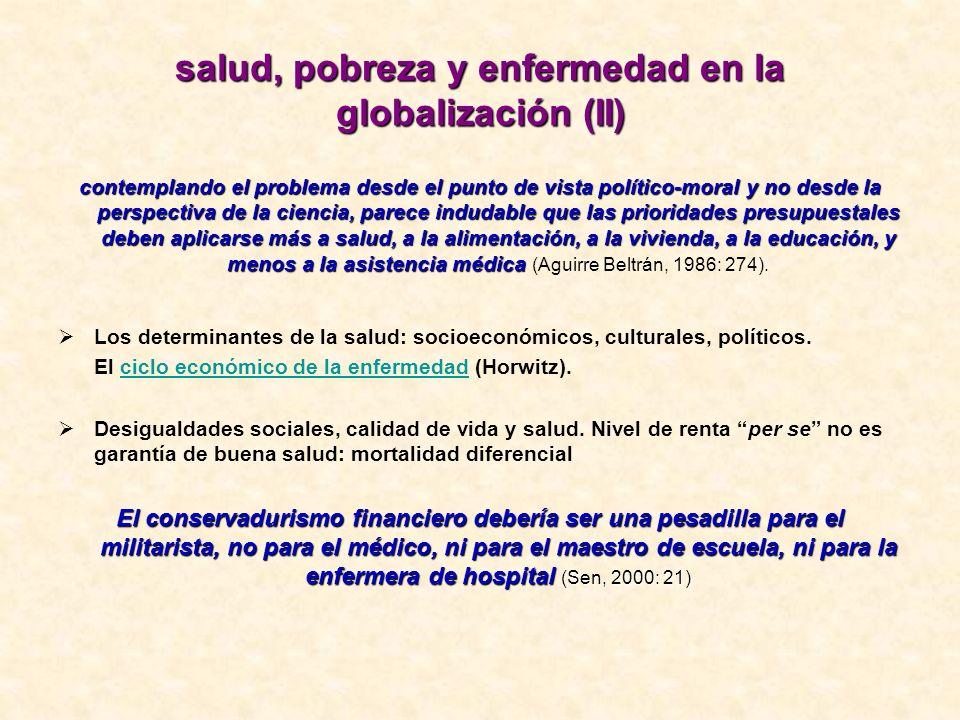 salud, pobreza y enfermedad en la globalización (II)