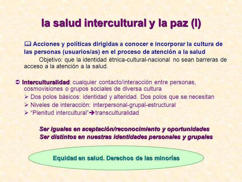 la salud intercultural y la paz (I)