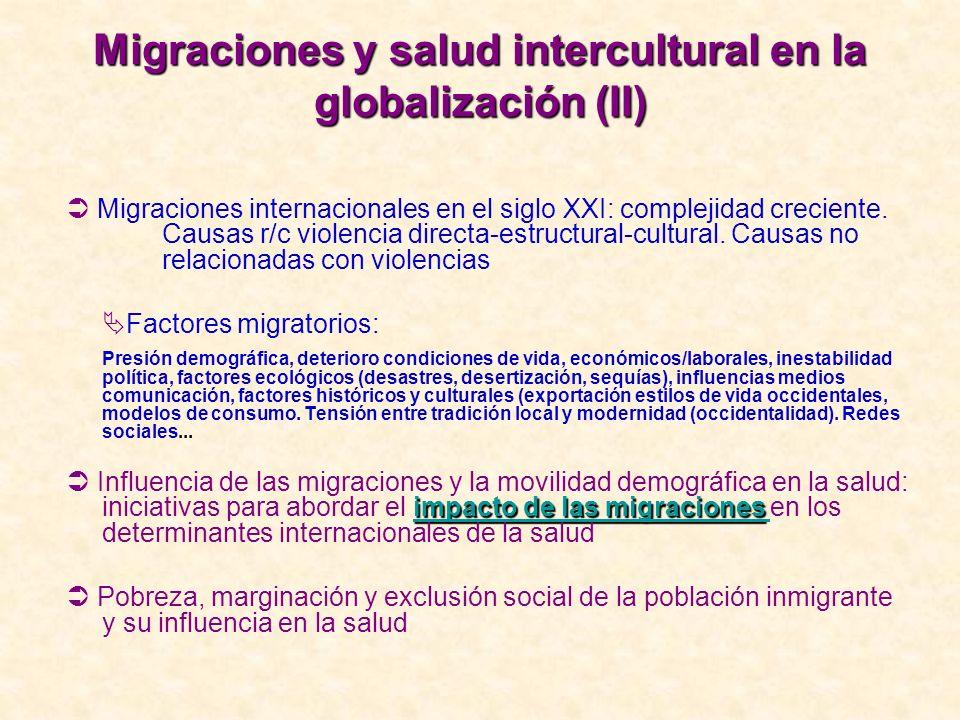 Migraciones y salud intercultural en la globalización (II)