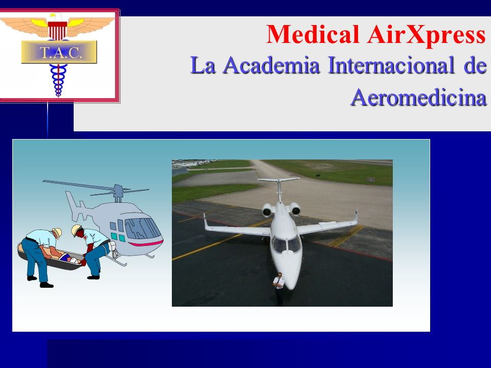 Medical AirXpress La Academia Internacional de Aeromedicina