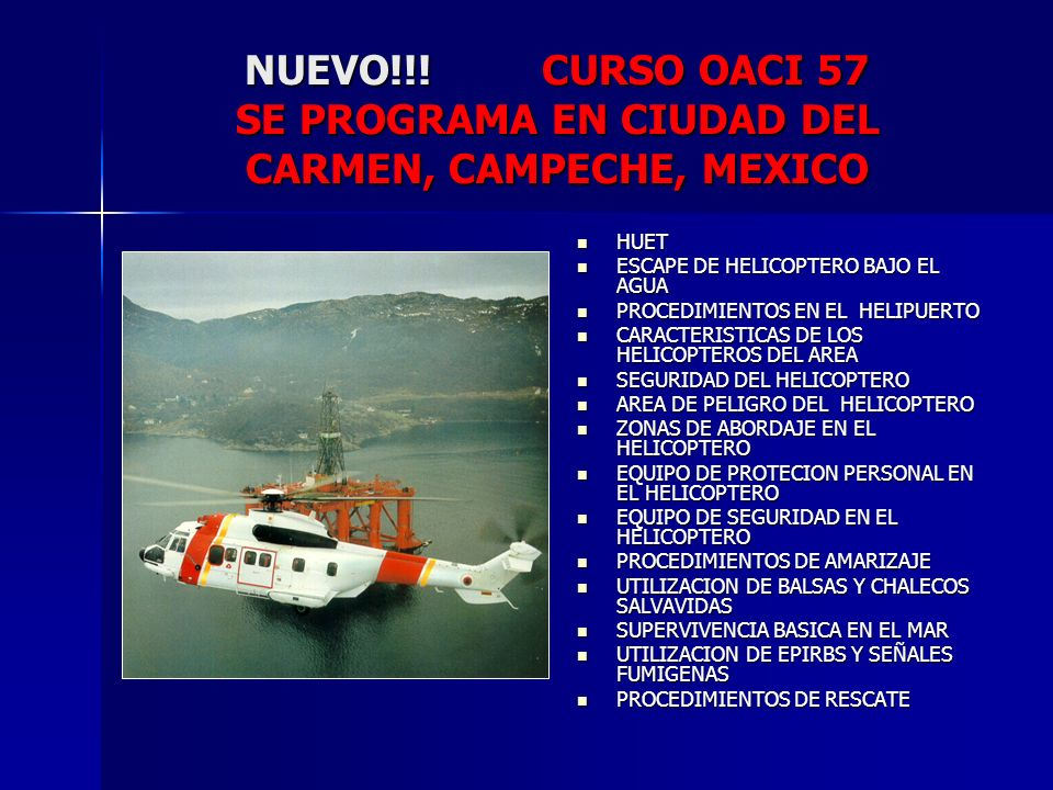 NUEVO!!! CURSO OACI 57 SE PROGRAMA EN CIUDAD DEL CARMEN, CAMPECHE, MEXICO