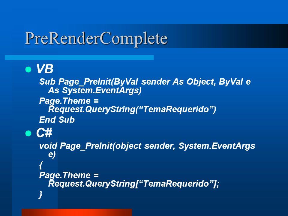 PreRenderComplete VB C#