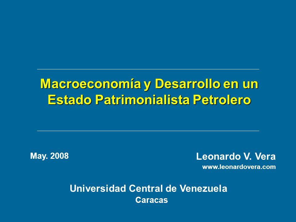 Macroeconomía y Desarrollo en un Estado Patrimonialista Petrolero