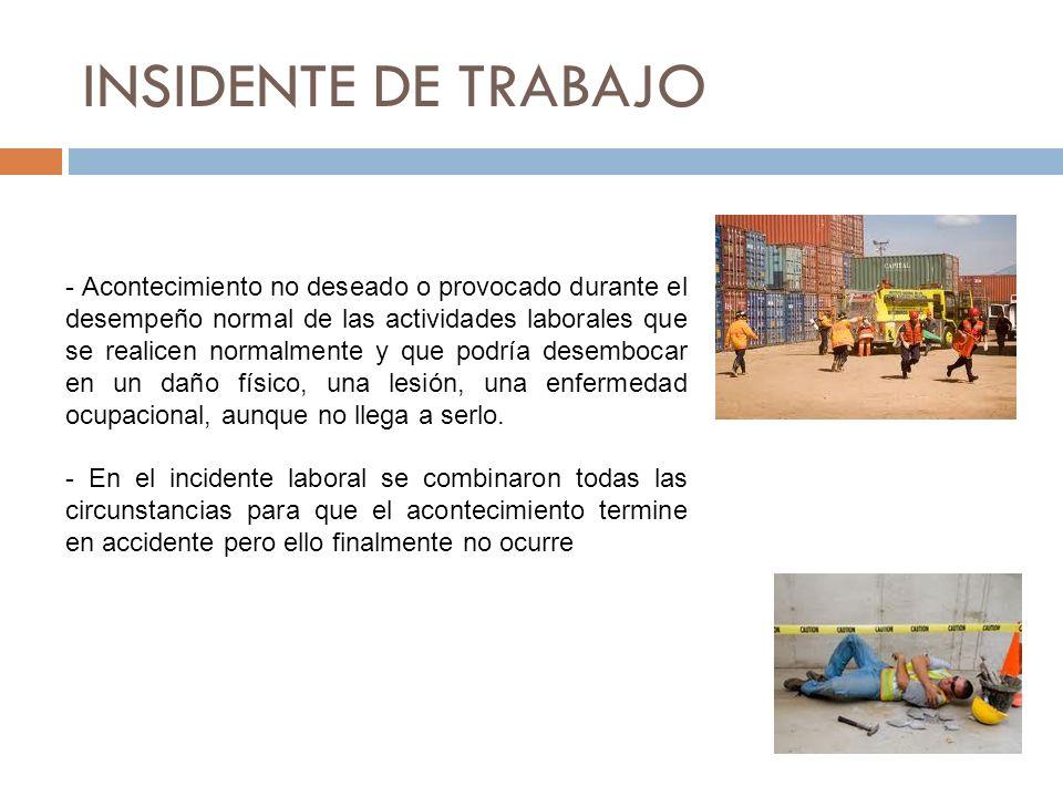 INSIDENTE DE TRABAJO