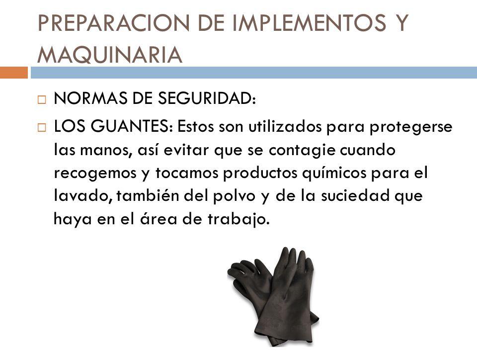 PREPARACION DE IMPLEMENTOS Y MAQUINARIA