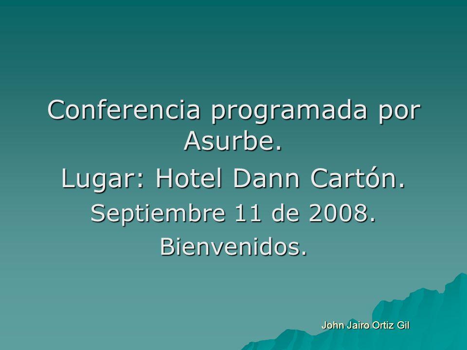 Conferencia programada por Asurbe. Lugar: Hotel Dann Cartón.