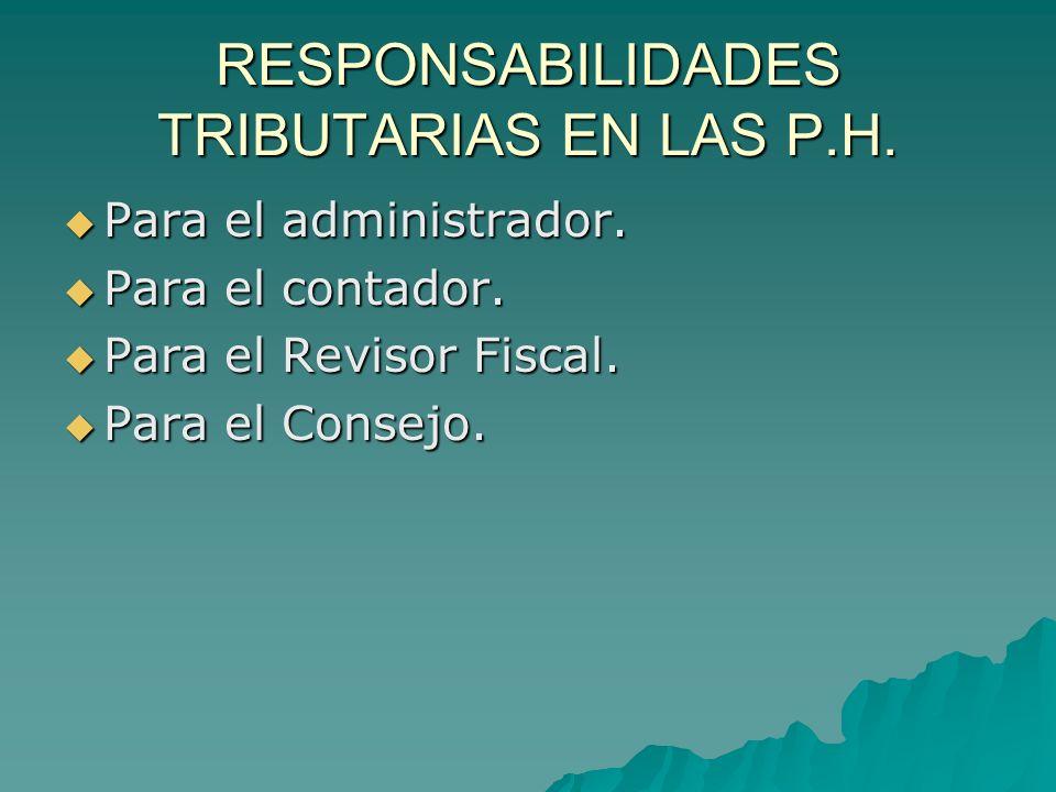 RESPONSABILIDADES TRIBUTARIAS EN LAS P.H.