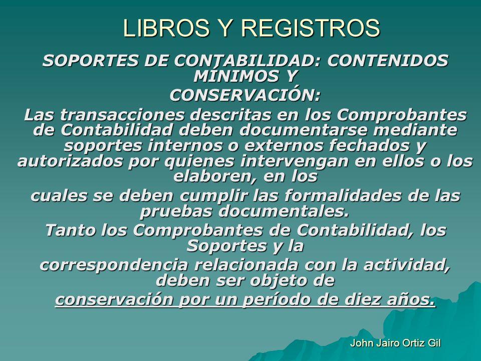 LIBROS Y REGISTROS SOPORTES DE CONTABILIDAD: CONTENIDOS MÍNIMOS Y