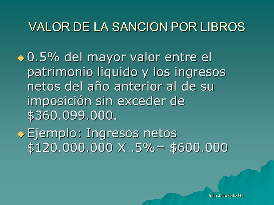 VALOR DE LA SANCION POR LIBROS