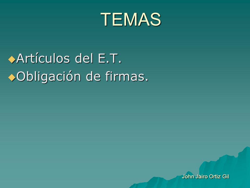Artículos del E.T. Obligación de firmas.