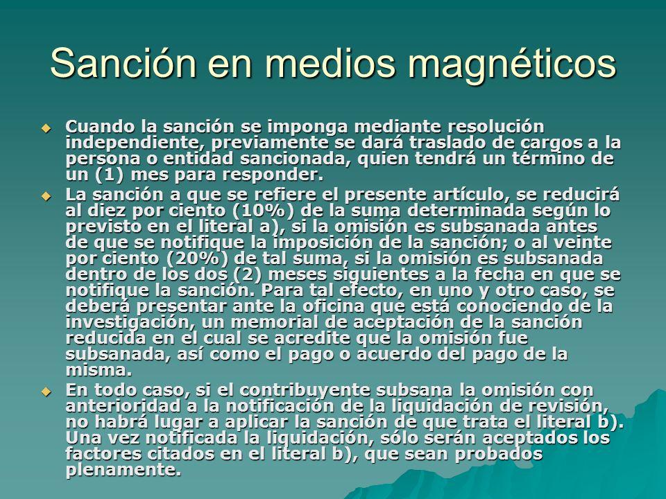 Sanción en medios magnéticos