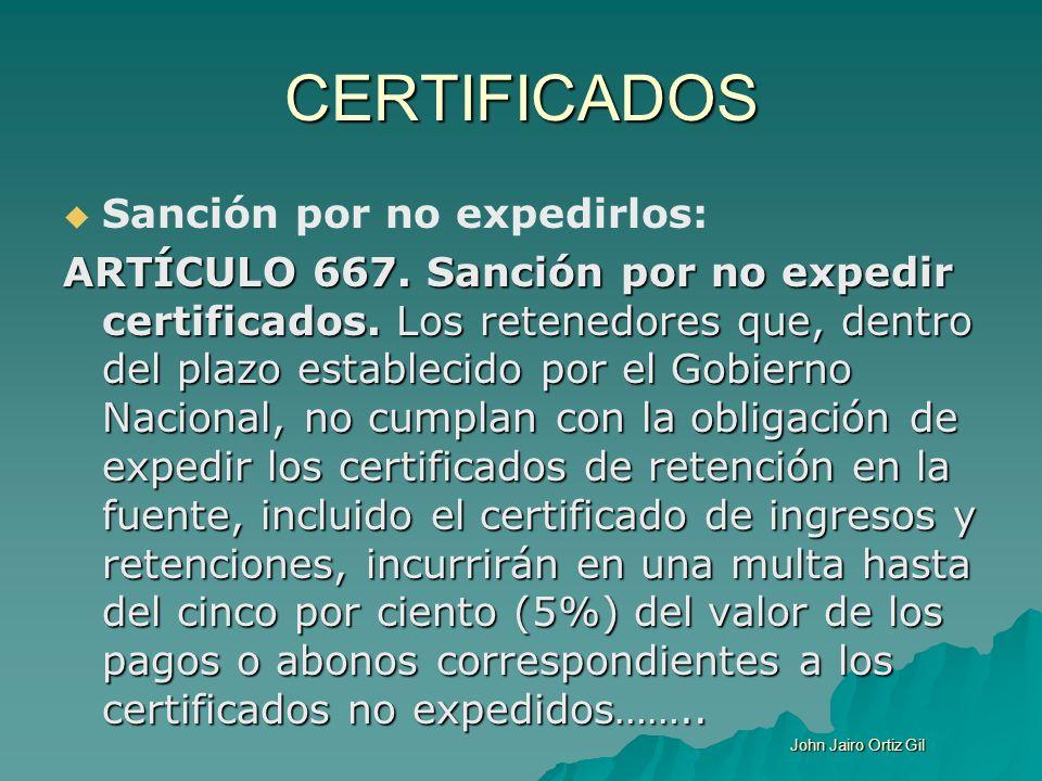 CERTIFICADOS Sanción por no expedirlos:
