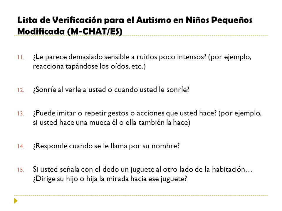 Lista de Verificación para el Autismo en Niños Pequeños Modificada (M-CHAT/ES)