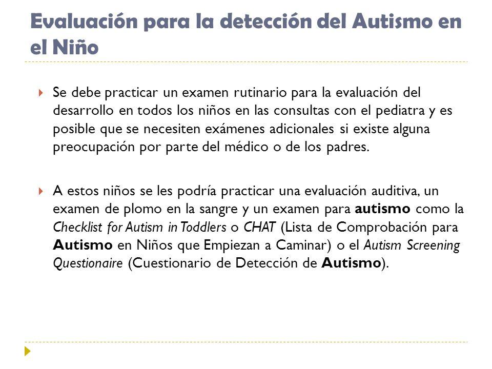 Evaluación para la detección del Autismo en el Niño