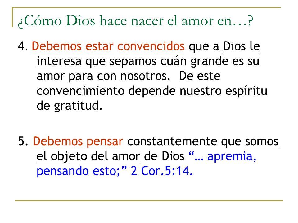 ¿Cómo Dios hace nacer el amor en…