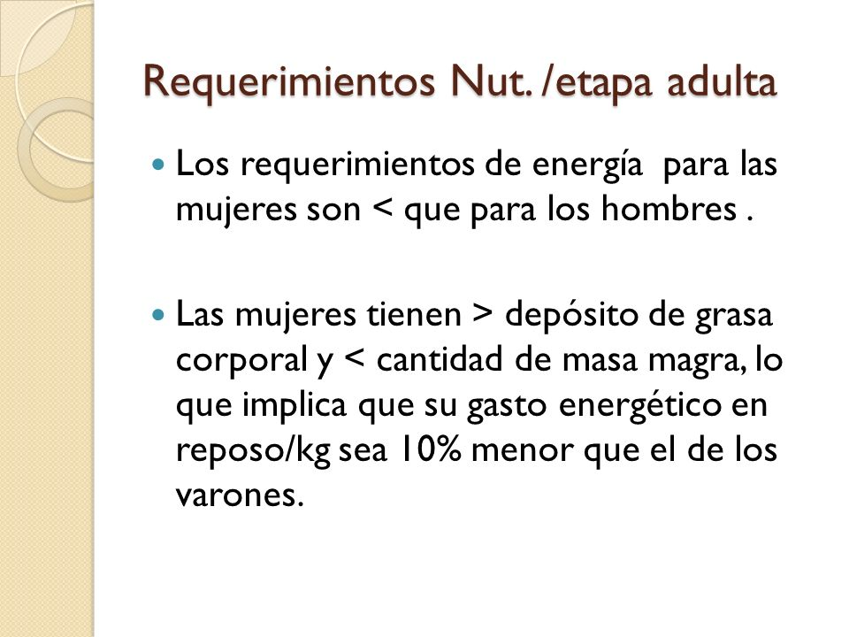 Requerimientos Nut. /etapa adulta