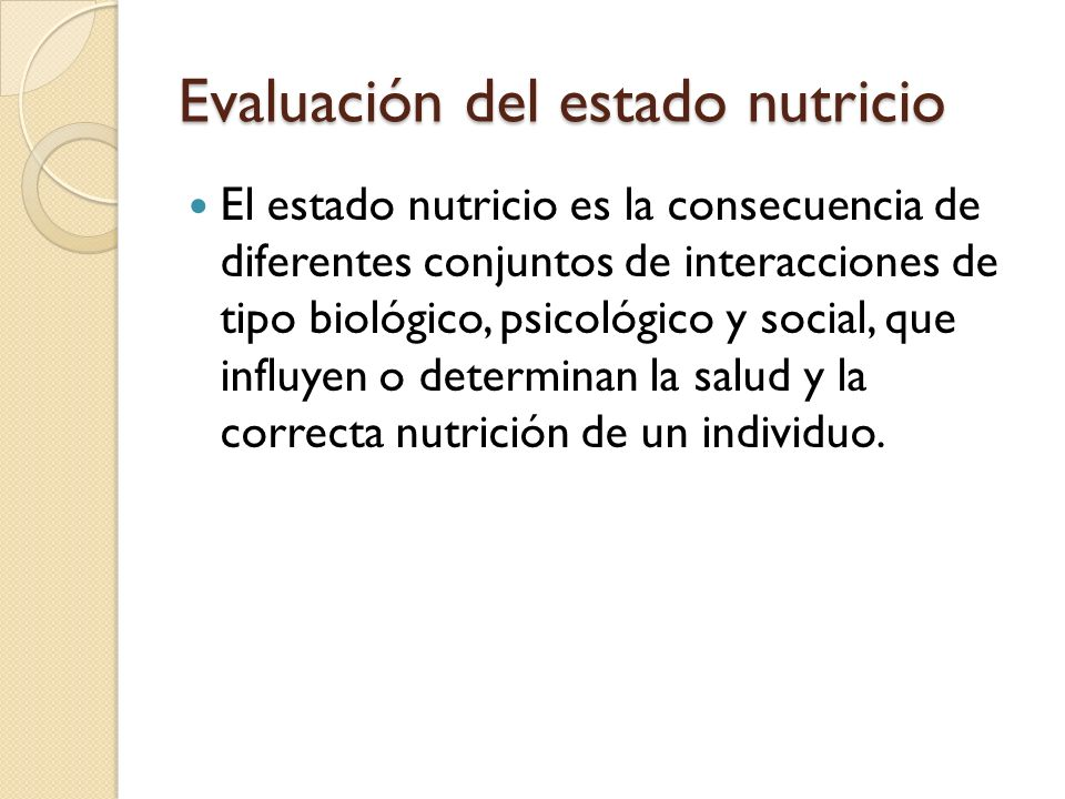 Evaluación del estado nutricio