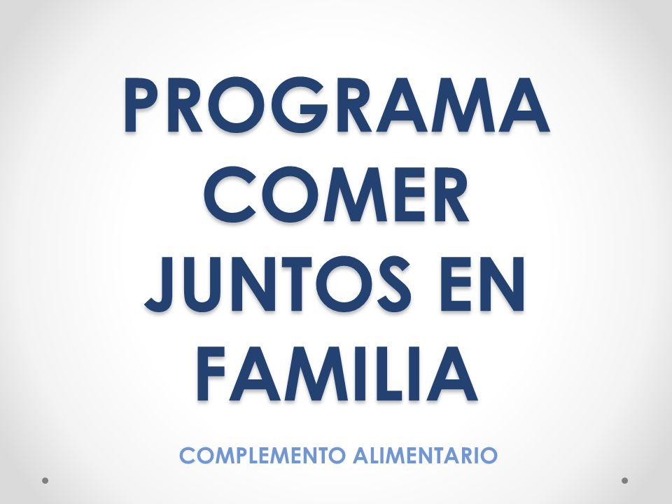PROGRAMA COMER JUNTOS EN FAMILIA