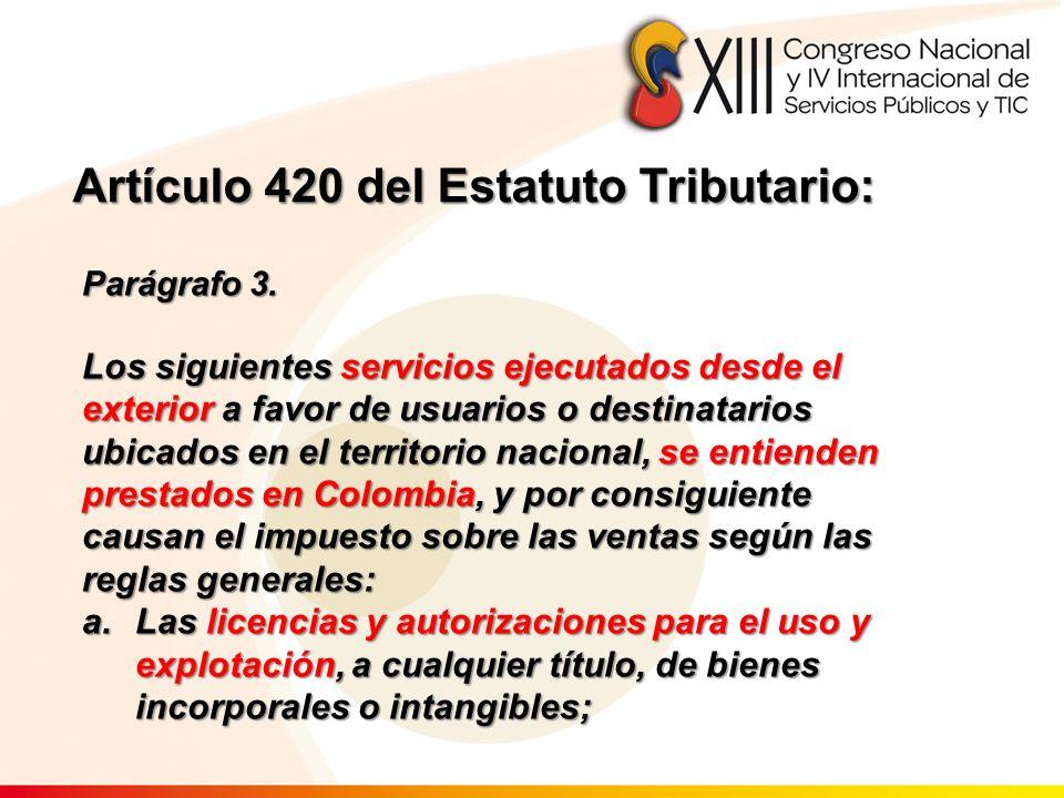 Artículo 420 del Estatuto Tributario: