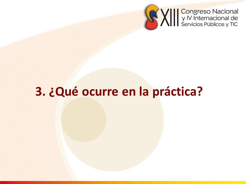 3. ¿Qué ocurre en la práctica