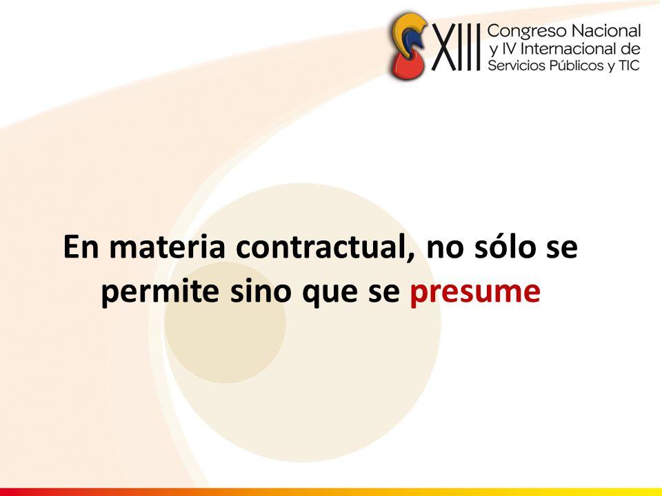 En materia contractual, no sólo se permite sino que se presume