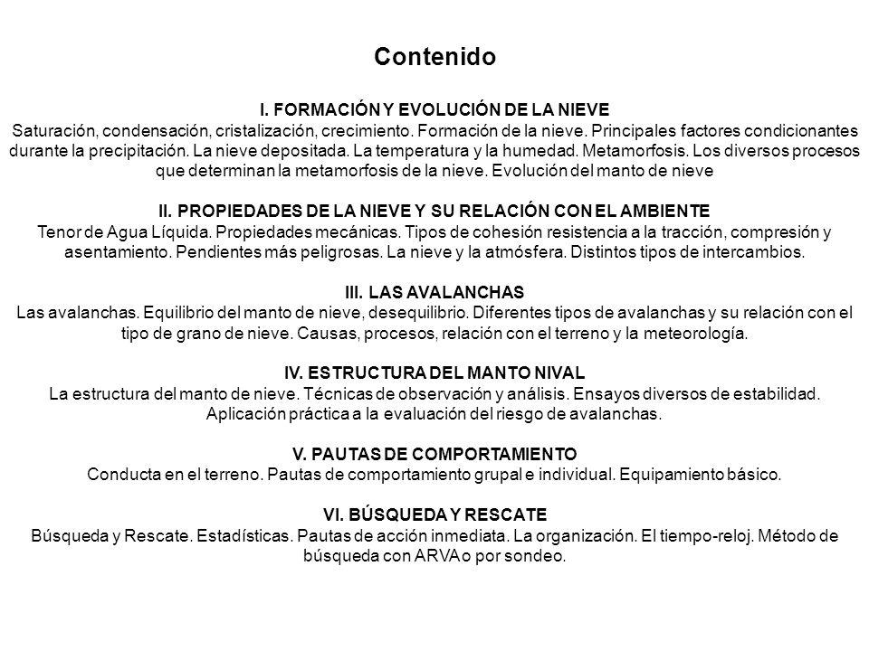 Contenido I. FORMACIÓN Y EVOLUCIÓN DE LA NIEVE