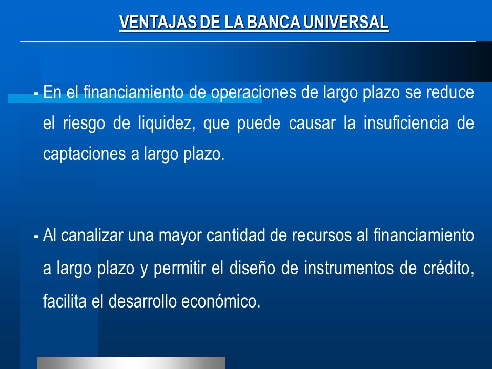 VENTAJAS DE LA BANCA UNIVERSAL