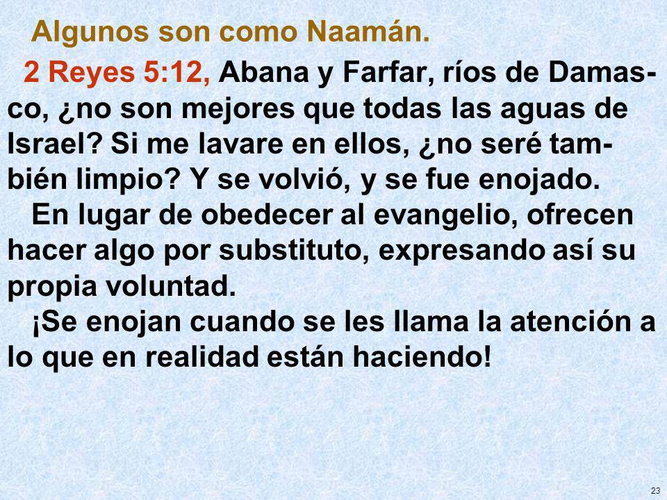 Algunos son como Naamán.