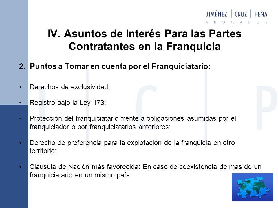 IV. Asuntos de Interés Para las Partes Contratantes en la Franquicia