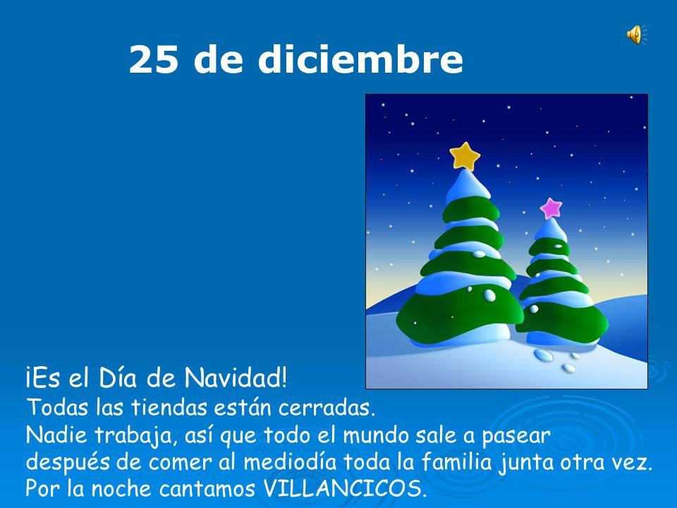 25 de diciembre ¡Es el Día de Navidad!