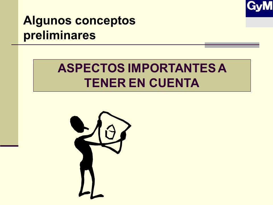 ASPECTOS IMPORTANTES A TENER EN CUENTA