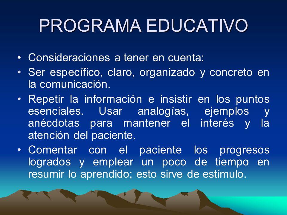 PROGRAMA EDUCATIVO Consideraciones a tener en cuenta: