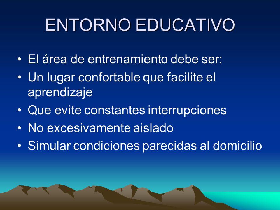 ENTORNO EDUCATIVO El área de entrenamiento debe ser: