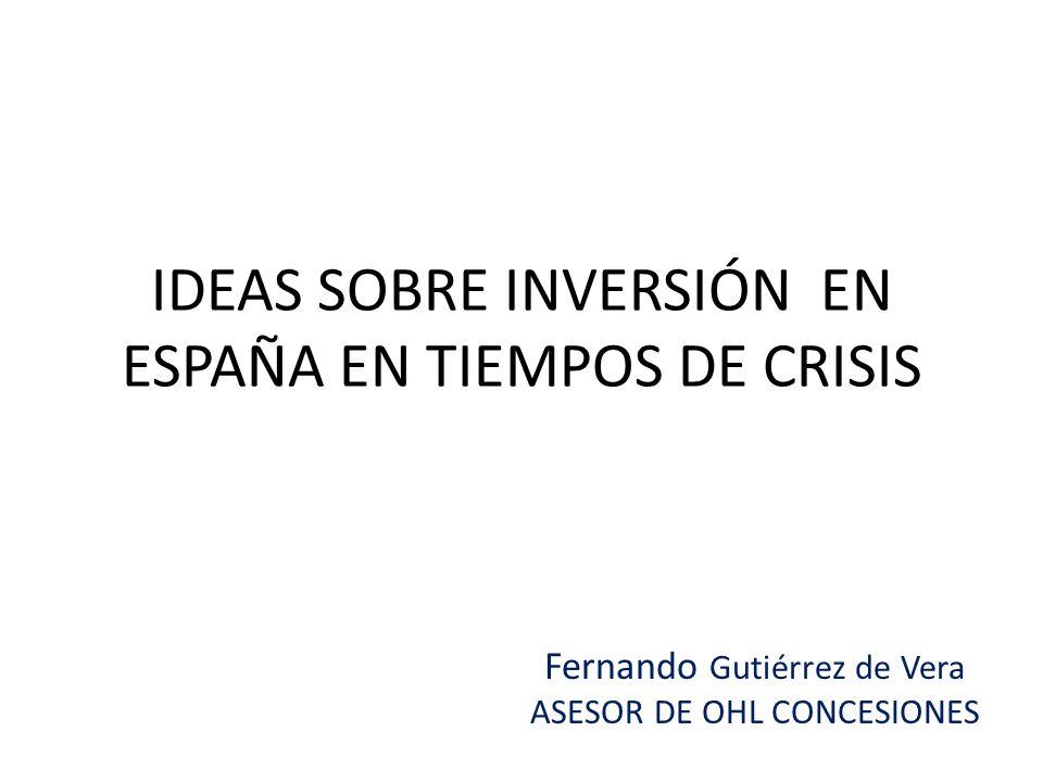 IDEAS SOBRE INVERSIÓN EN ESPAÑA EN TIEMPOS DE CRISIS
