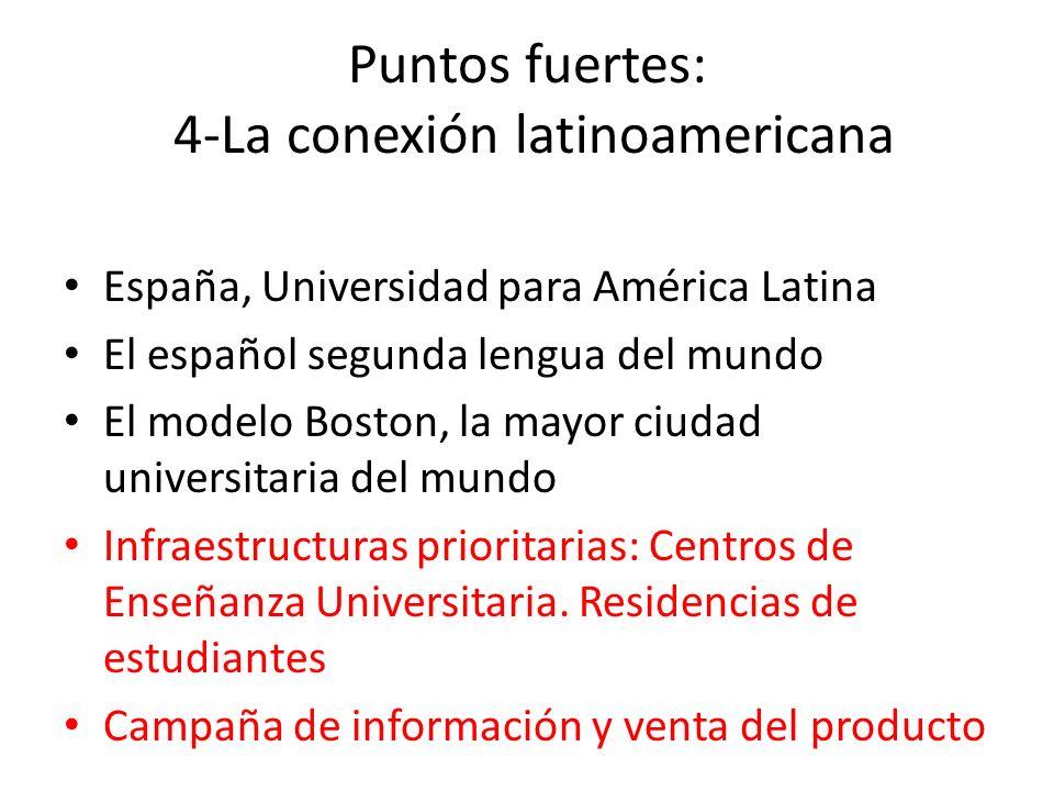 Puntos fuertes: 4-La conexión latinoamericana