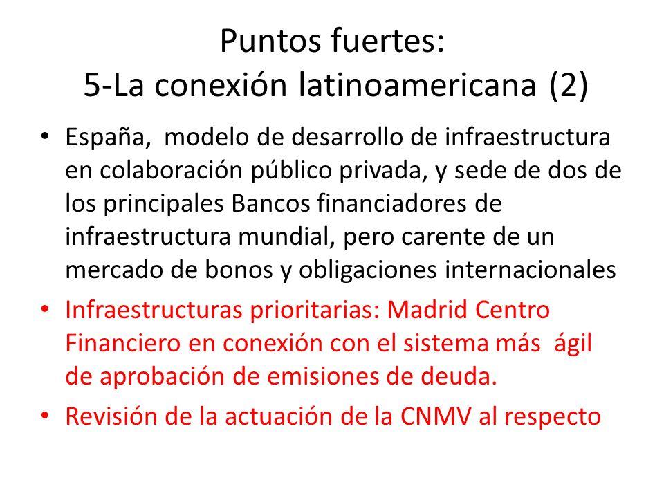 Puntos fuertes: 5-La conexión latinoamericana (2)