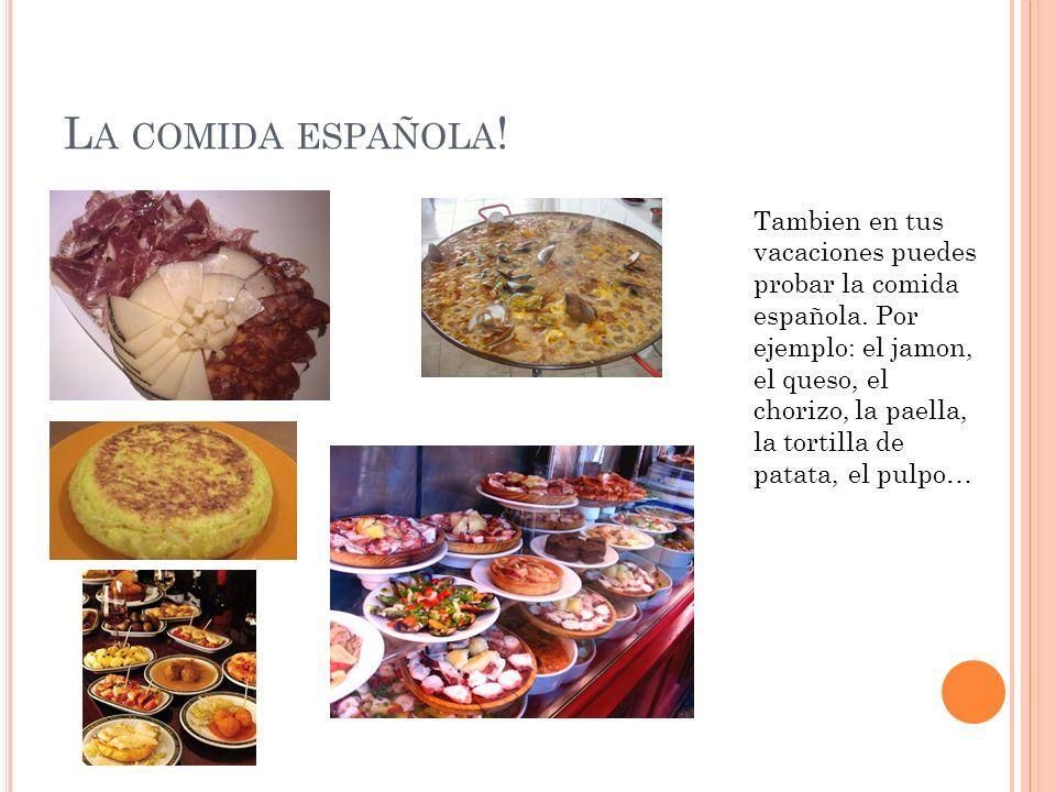 La comida española!