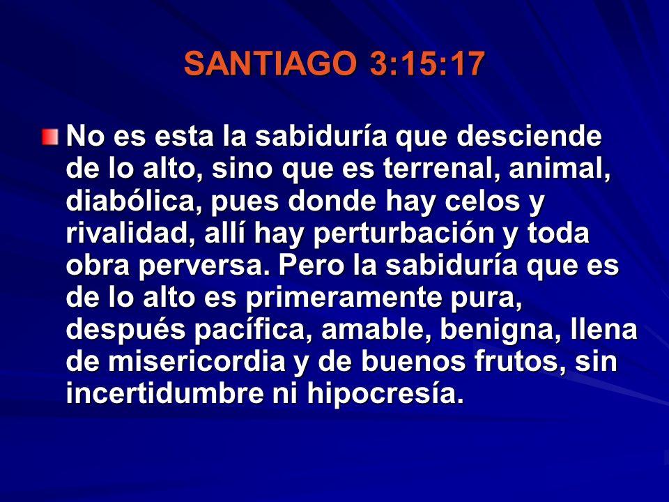 SANTIAGO 3:15:17