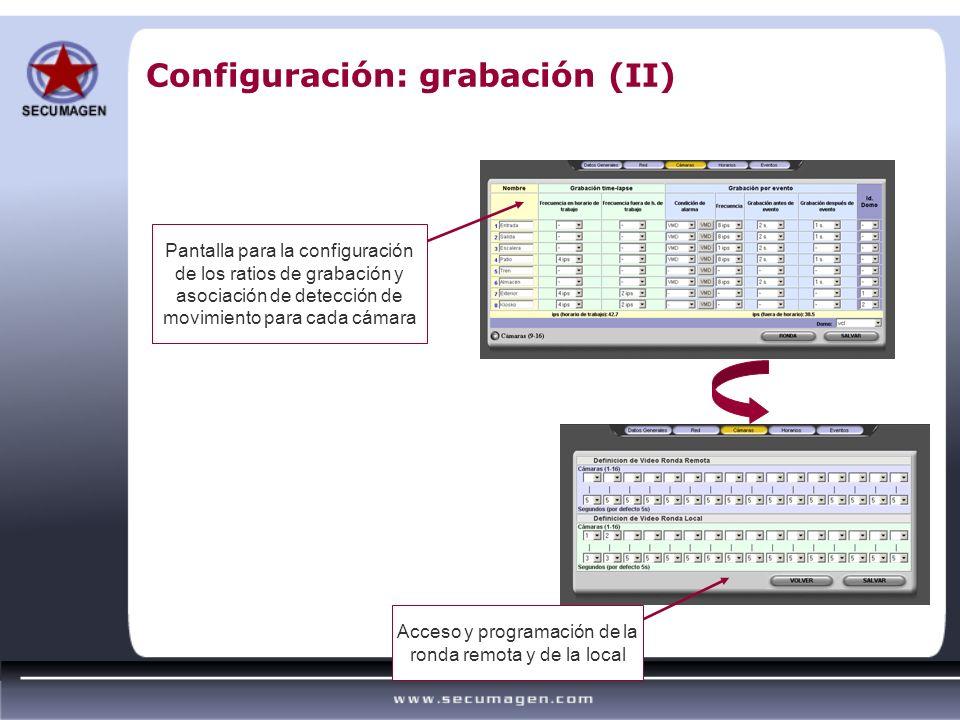 Configuración: grabación (II)