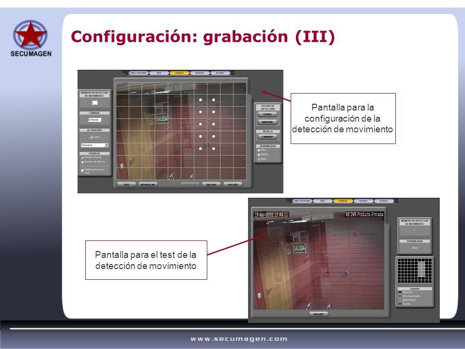 Configuración: grabación (III)