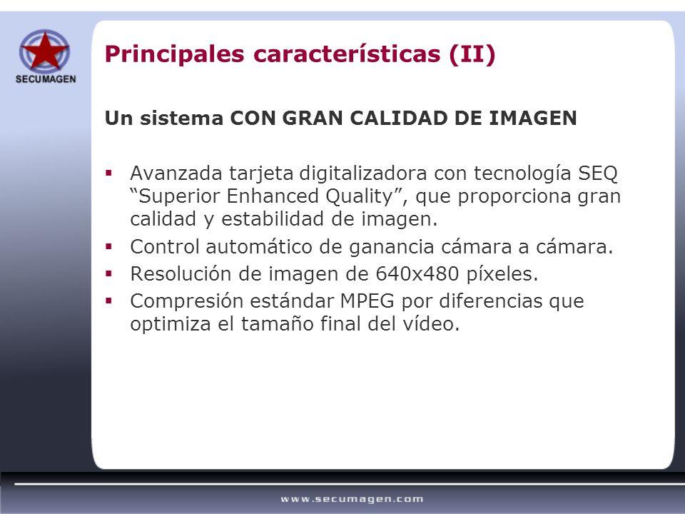 Principales características (II)