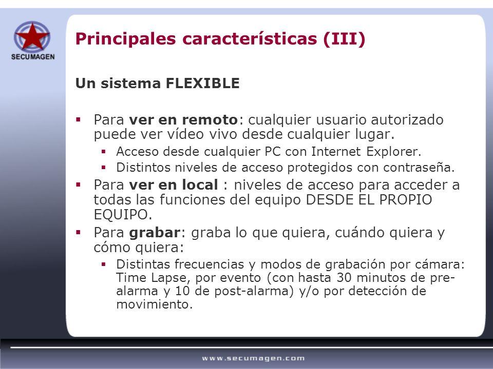 Principales características (III)